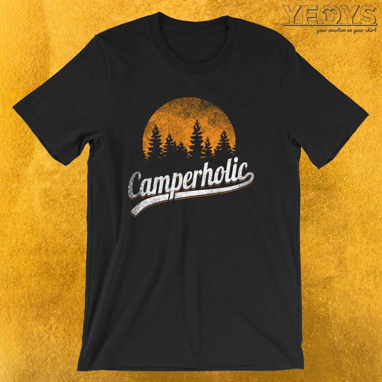 Funny Camping Pun – Camperholic Tee