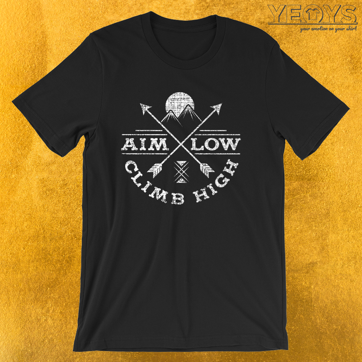 Aim Low Climb High – Rock Climbing Tee