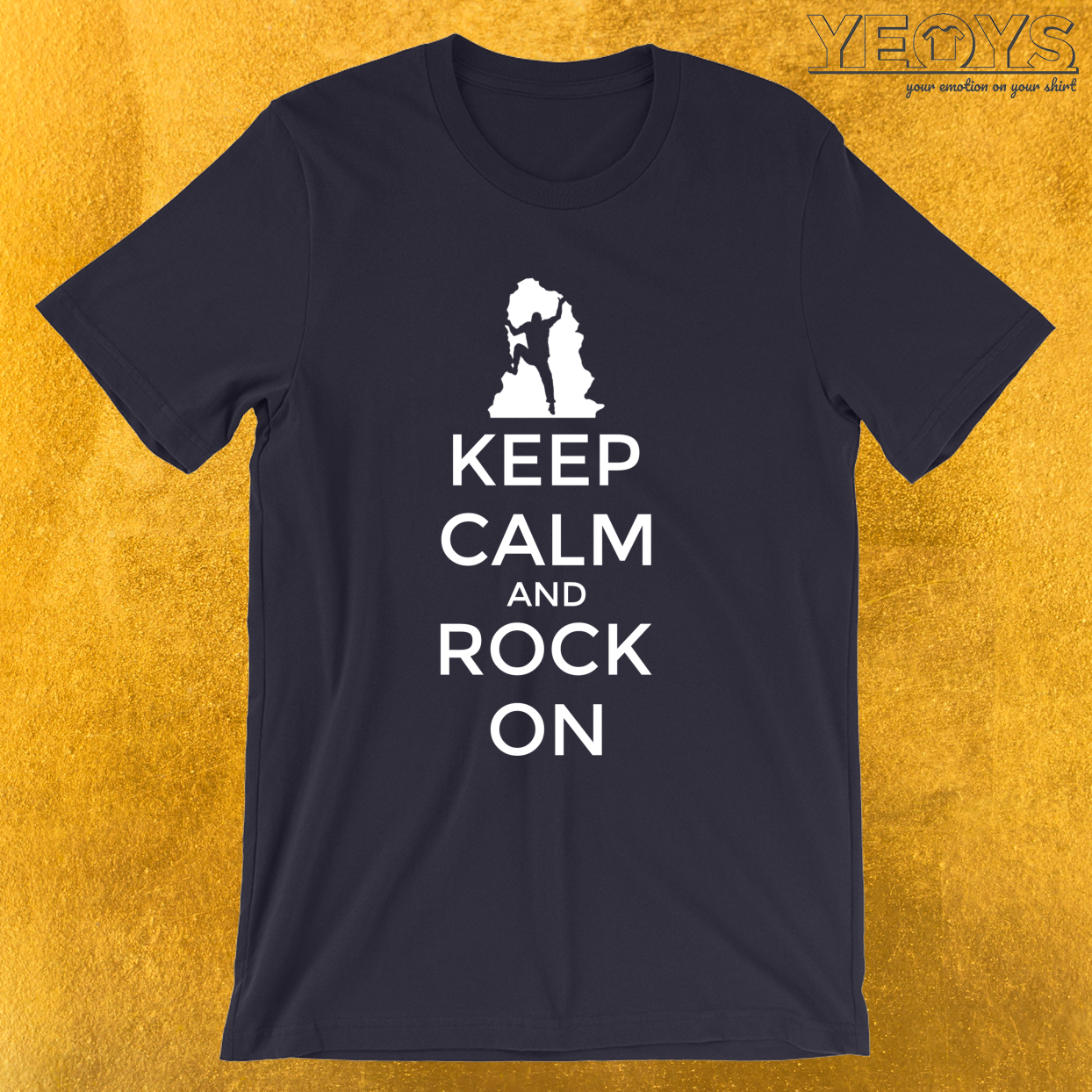 Keep Calm And Rock On – Climbing & Boulder Tee