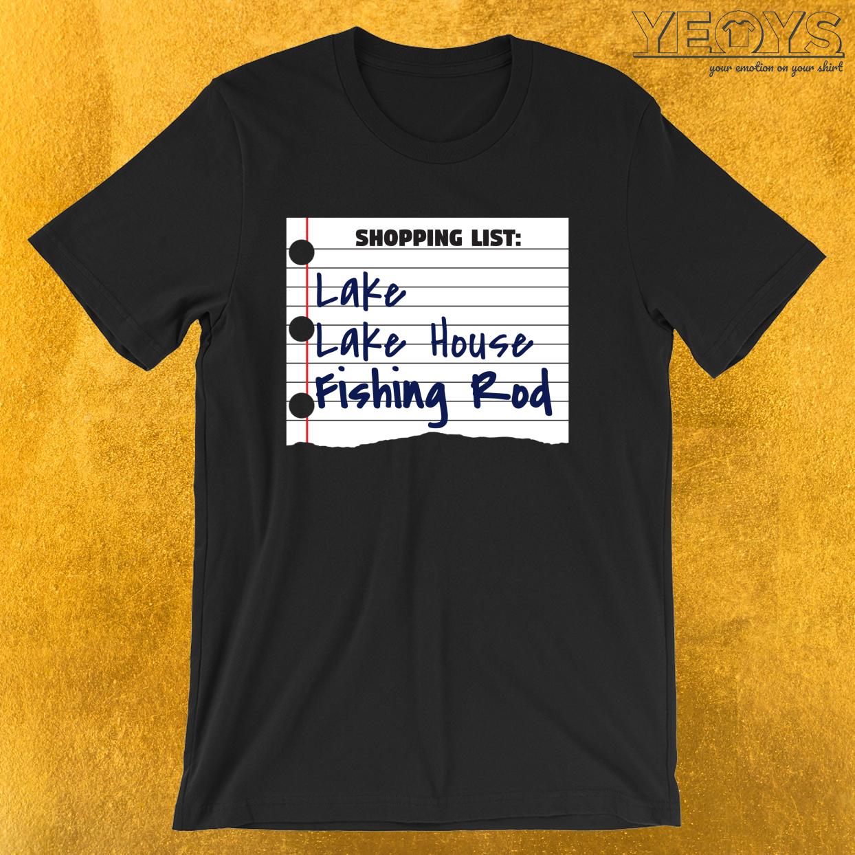 Shopping List Lake Lake House Fishing Rod – Old Fisherman Tee