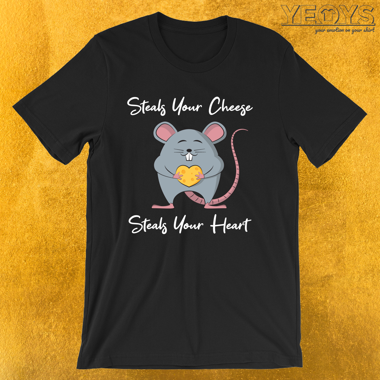 Steals Your Cheese Steals Your Heart – Rat Mom Tee