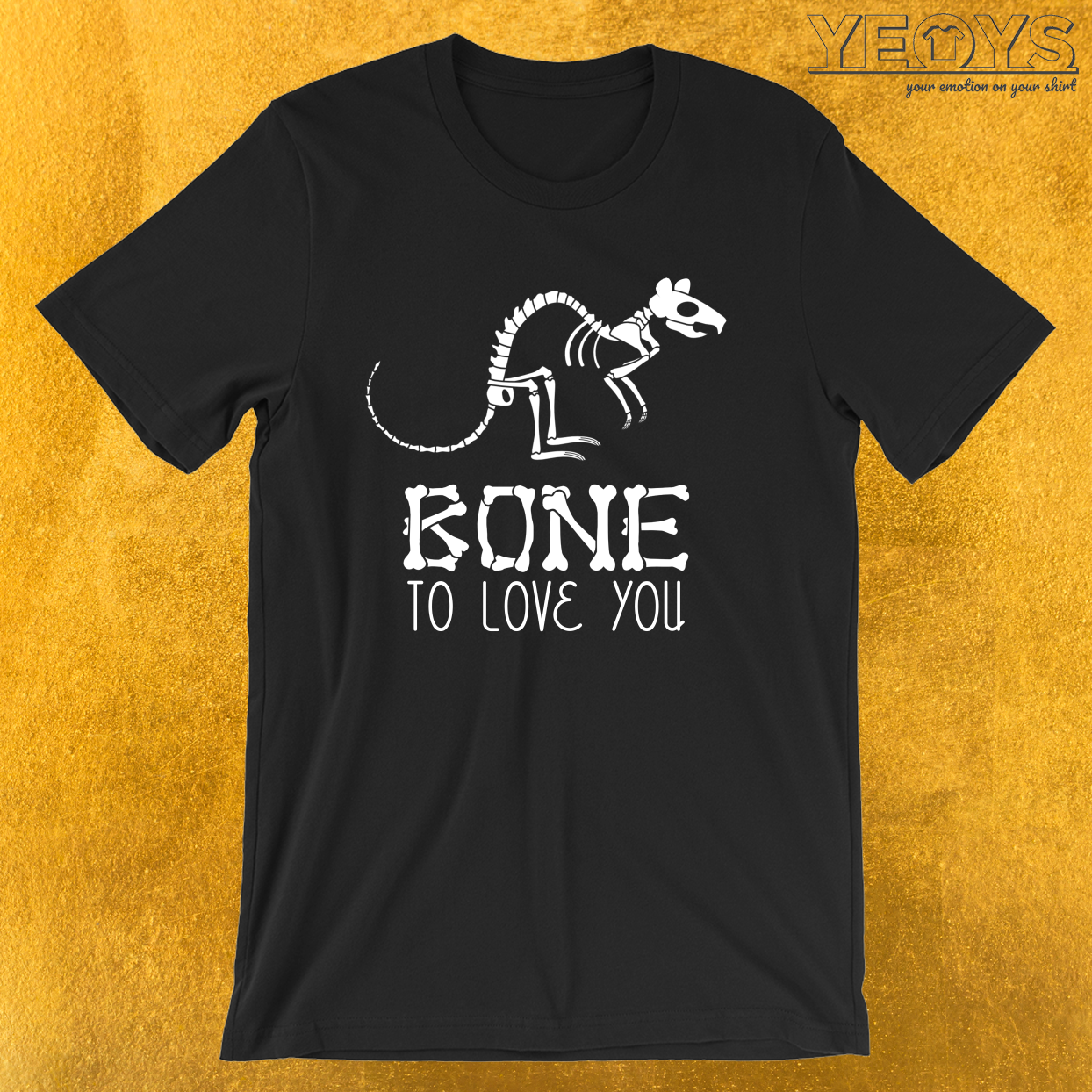 Bone To Love You – Rat Bones Tee