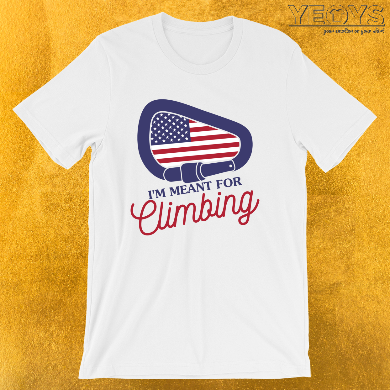 I'm Meant For Climbing – USA Climbing Tee