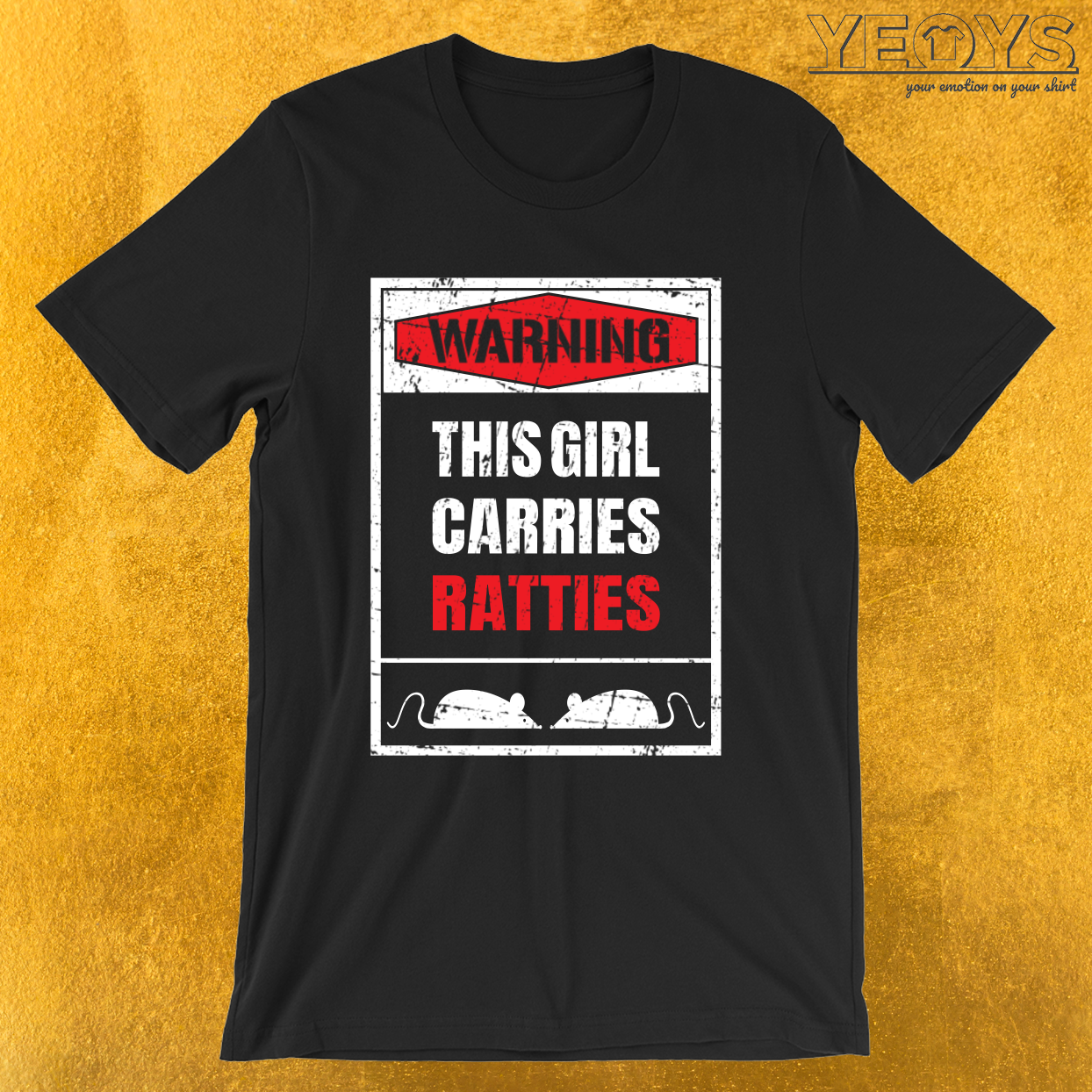 Warning This Girl Carries Ratties – Rat Mom Tee