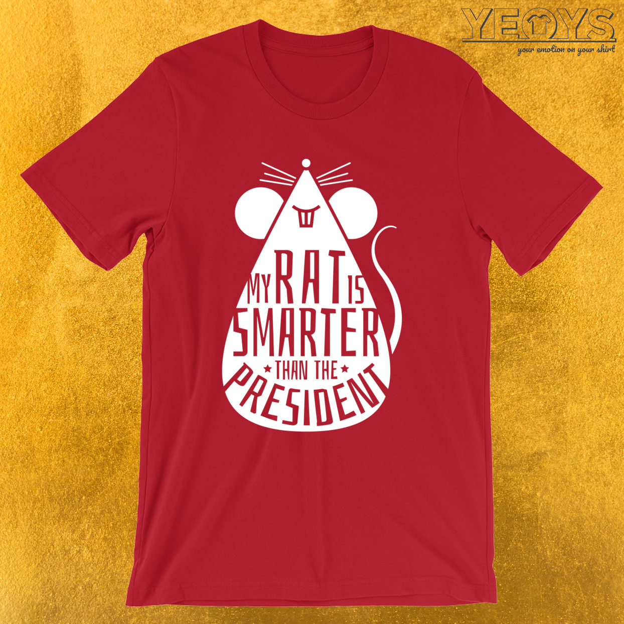 My Rat Is Smarter Than The President – Rat Dad Tee