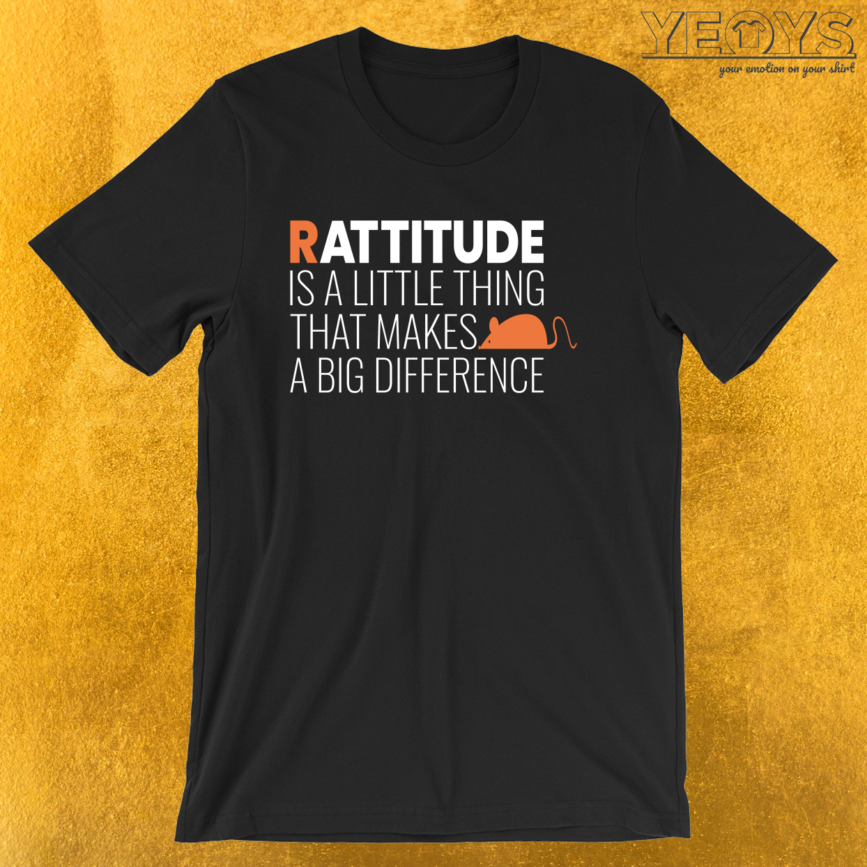 Rattitude Is A Little Thing – Rat Pun Tee