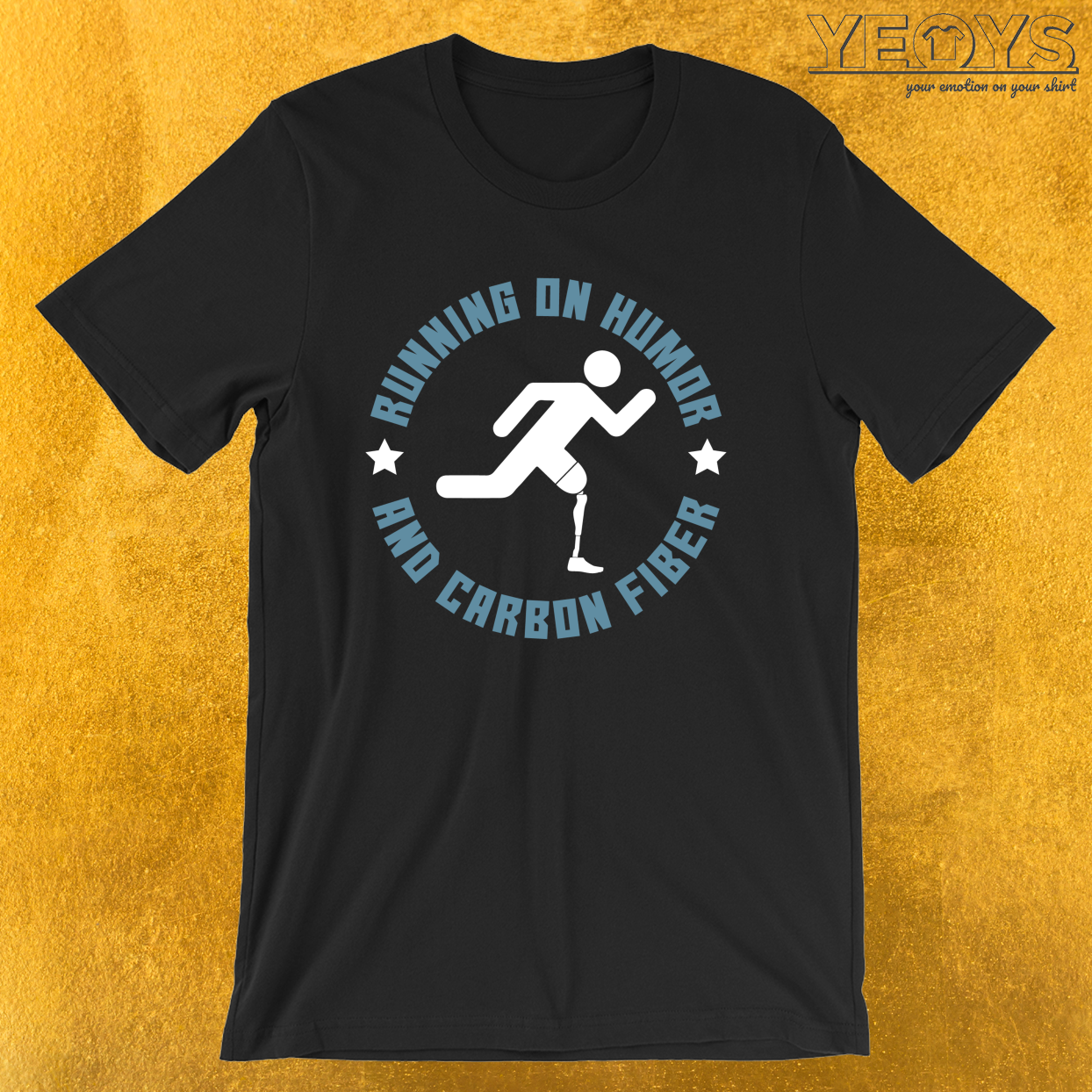 Running On Humor And Carbon Fiber – Funny Leg Amputee Tee