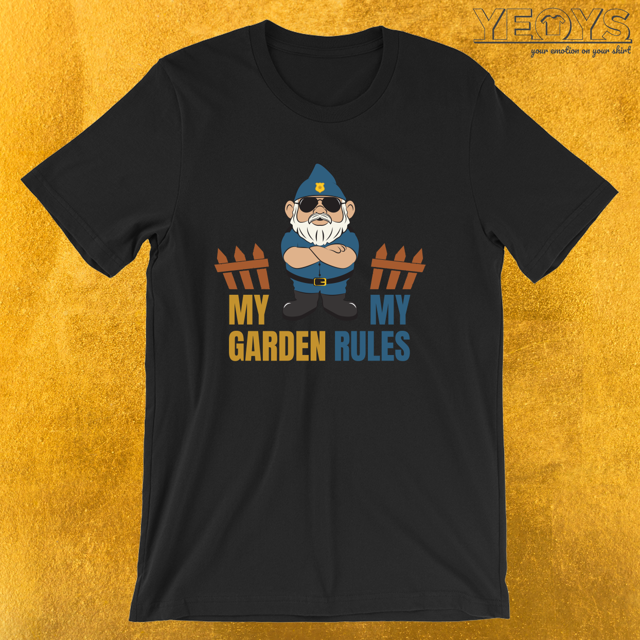 My Garden My Rules  – Funny Gnome Tee