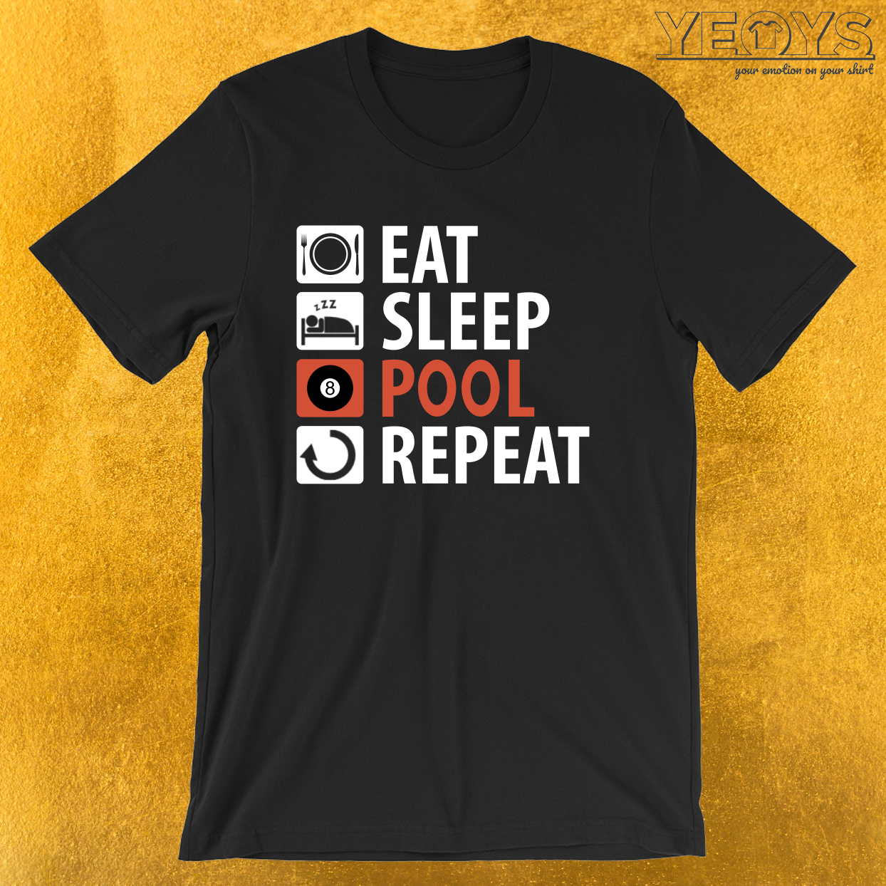 Eat Sleep Pool Repeat – Pool Billiard Tee