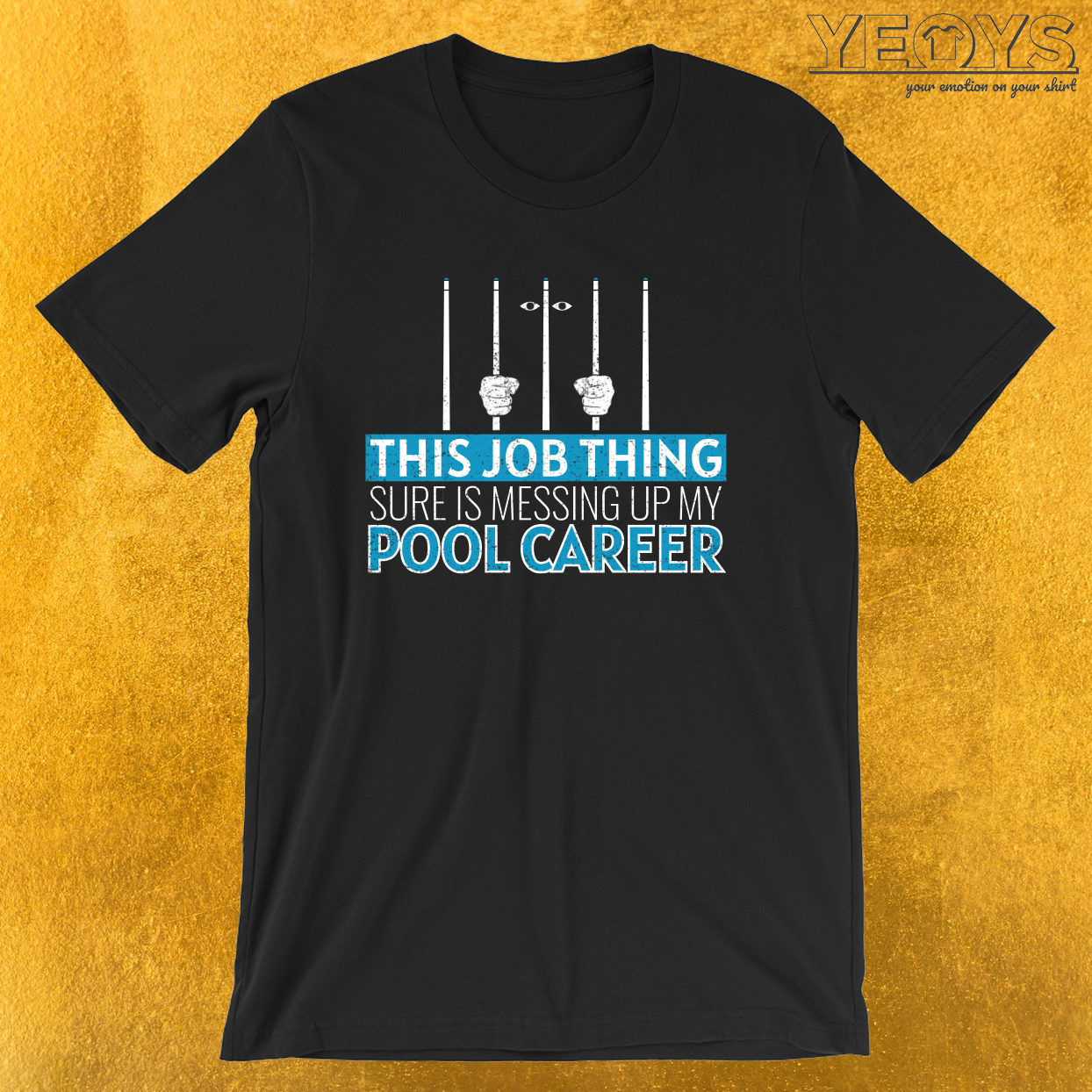 Messing Up My Pool Career – Pool Billiard Tee