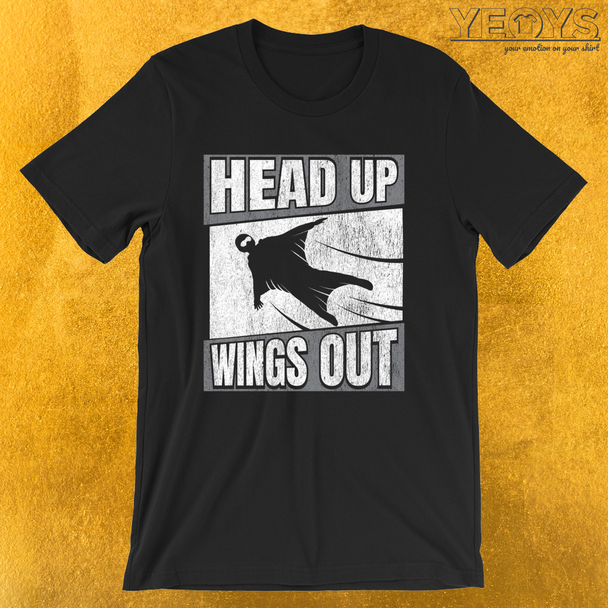 Head Up Wings Out – Wingsuit Flying Tee