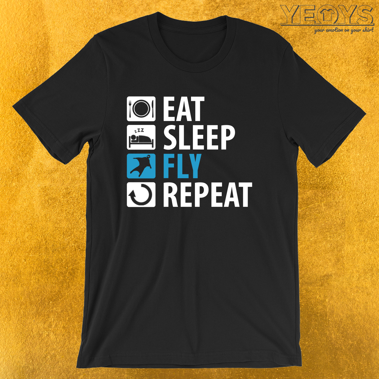 Eat Sleep Fly Repeat – Wingsuit Flying Tee