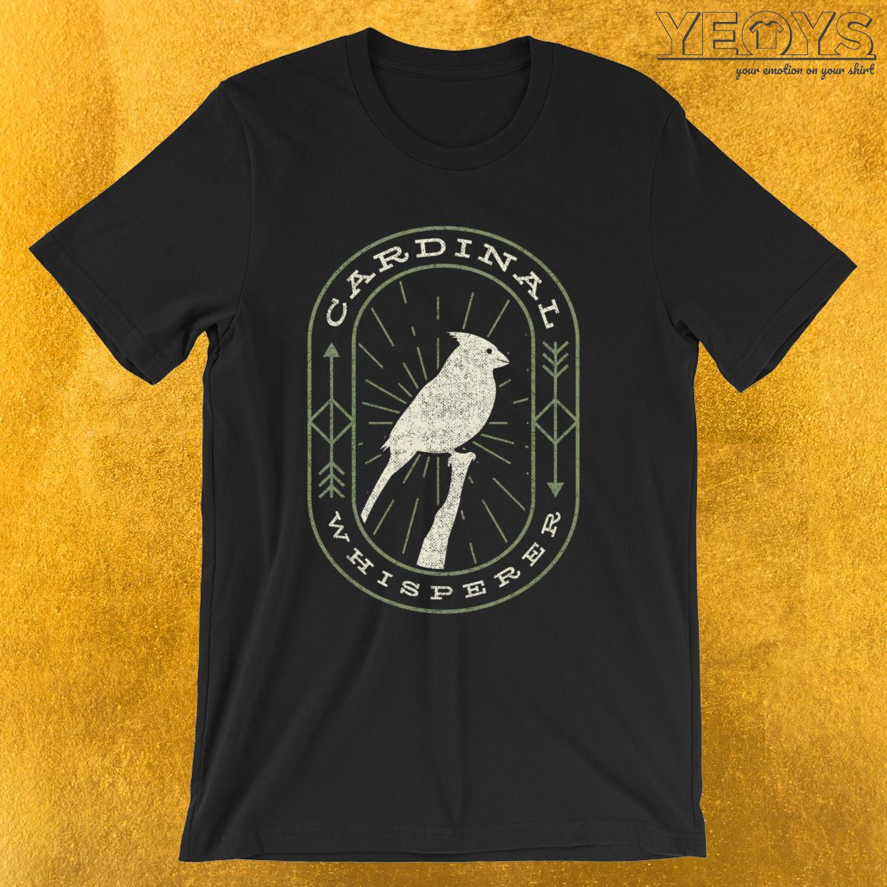 Cardinal Whisperer – Funny Birding Tee