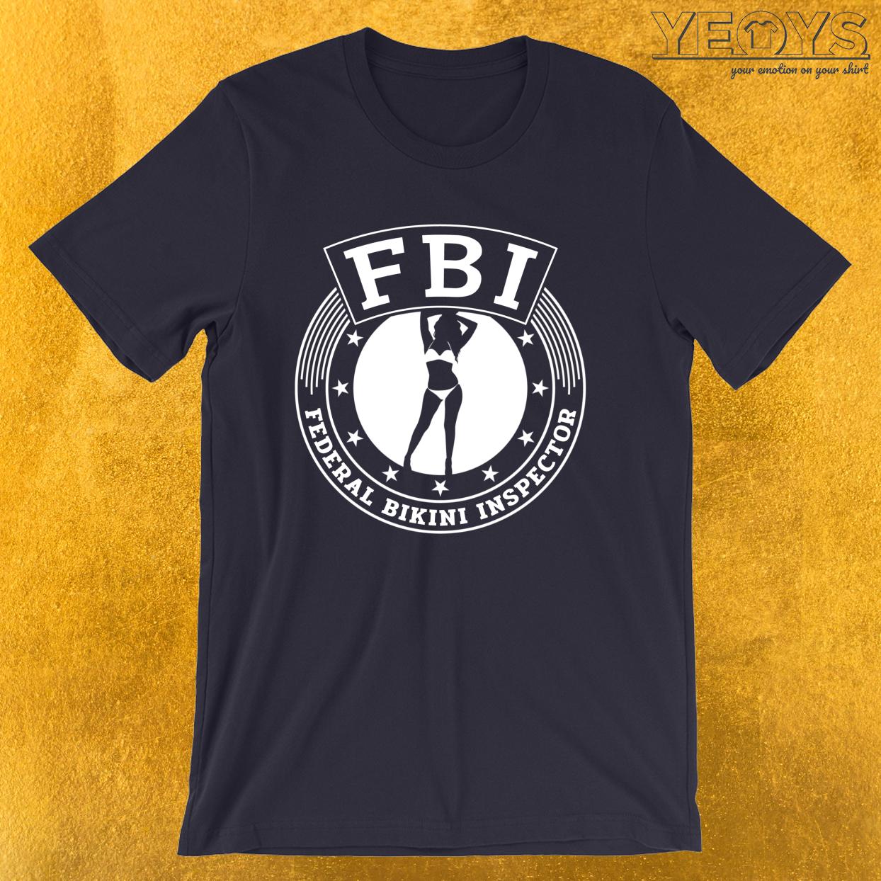 Funny Beach – Federal Bikini Inspector Tee