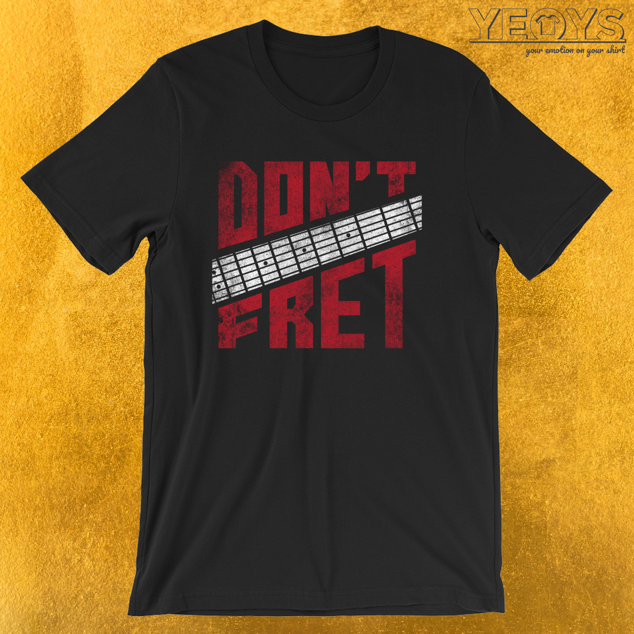 Guitarist – Don't Fret Tee