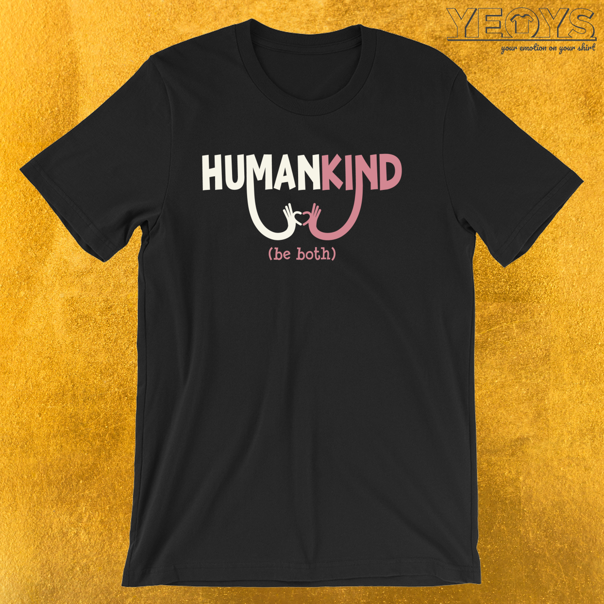Humankind Be Both – Equality Awareness Tee