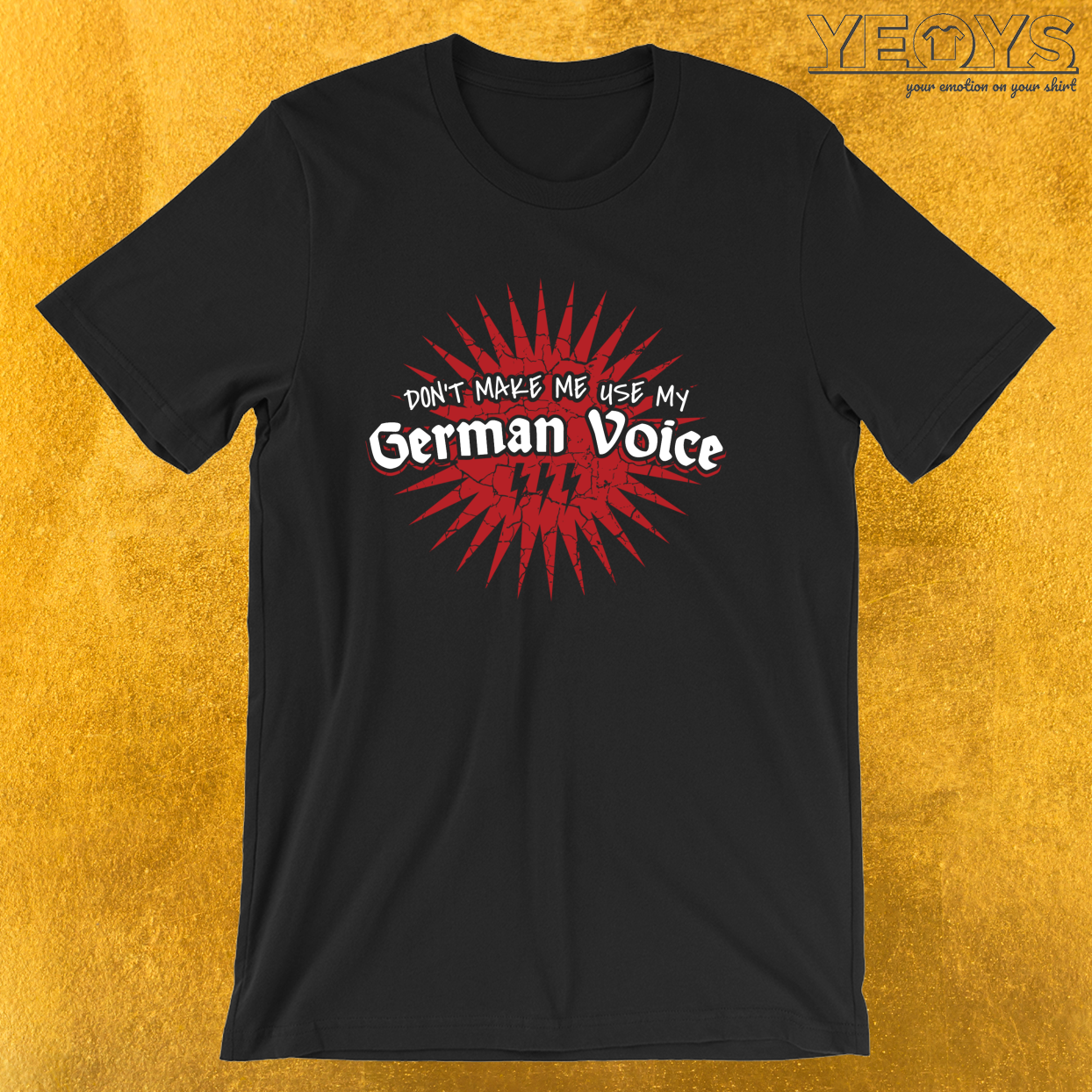 Don't Make Me Use My German Voice – Language Teacher Tee