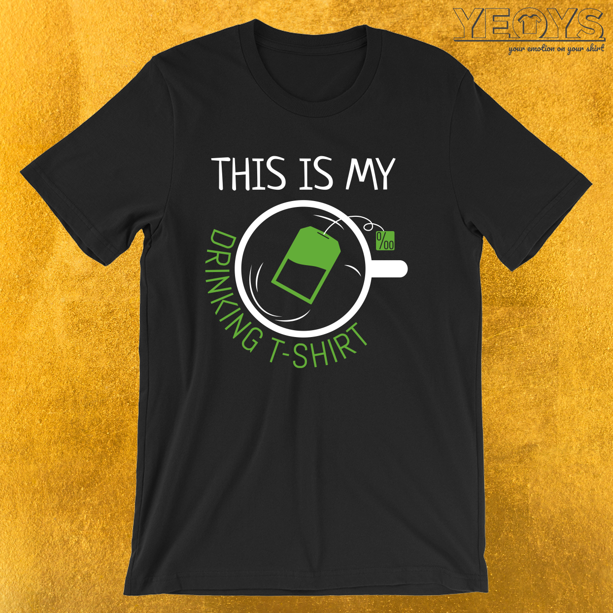 This Is My Drinking Tea Shirt – Funny Tea Pun Tee