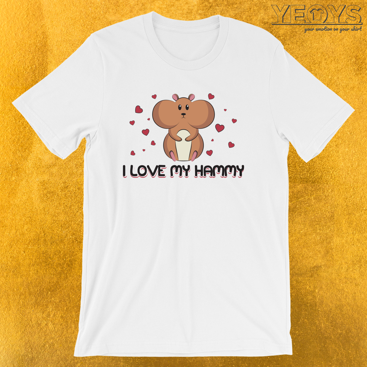 I Love My Hammy – Cuddly Hamster Mom Tee