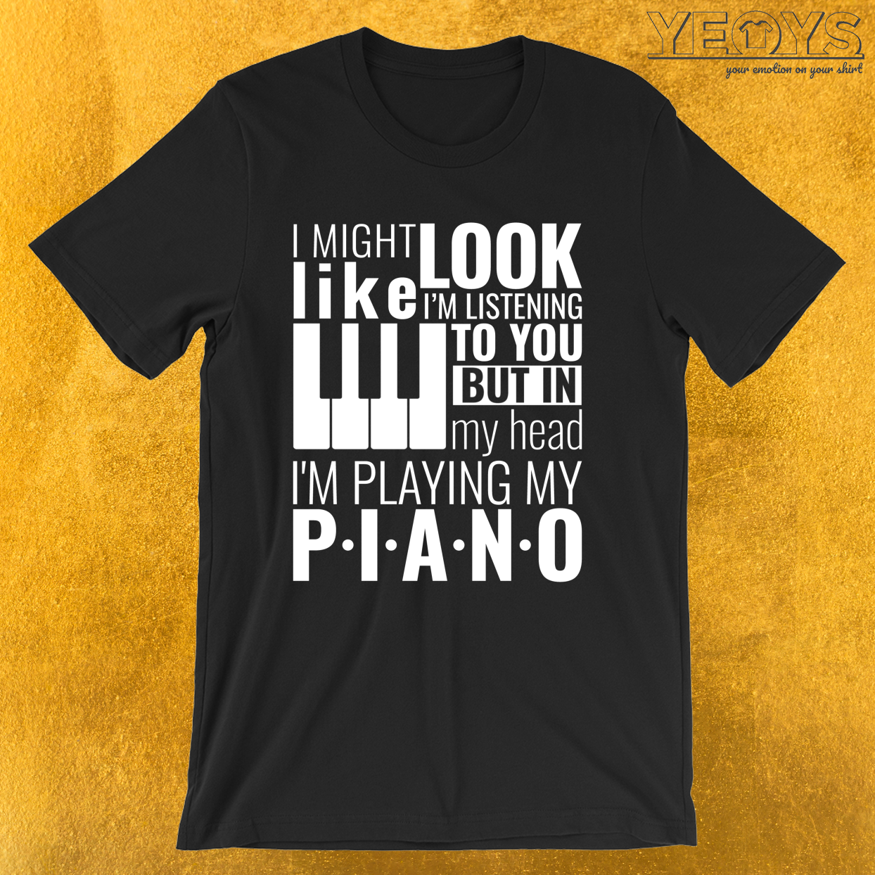 Piano Quotes – In My Head I'm Playing My Piano Tee