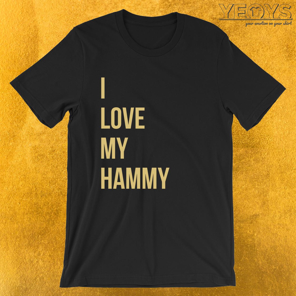 I Love My Hammy – Cuddly Hamster Tee
