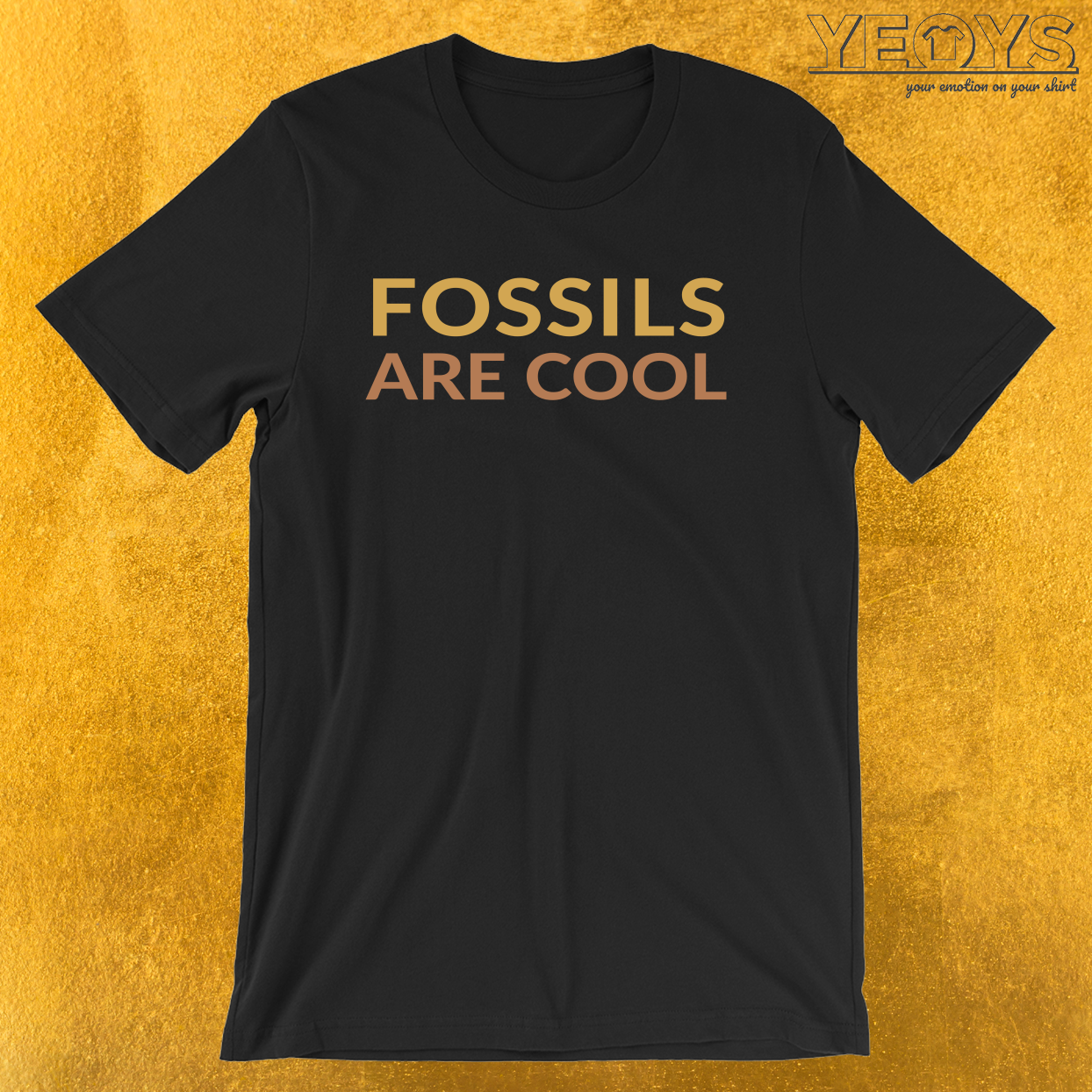 Fossils Are Cool – Fossil Hunting Geologist Tee