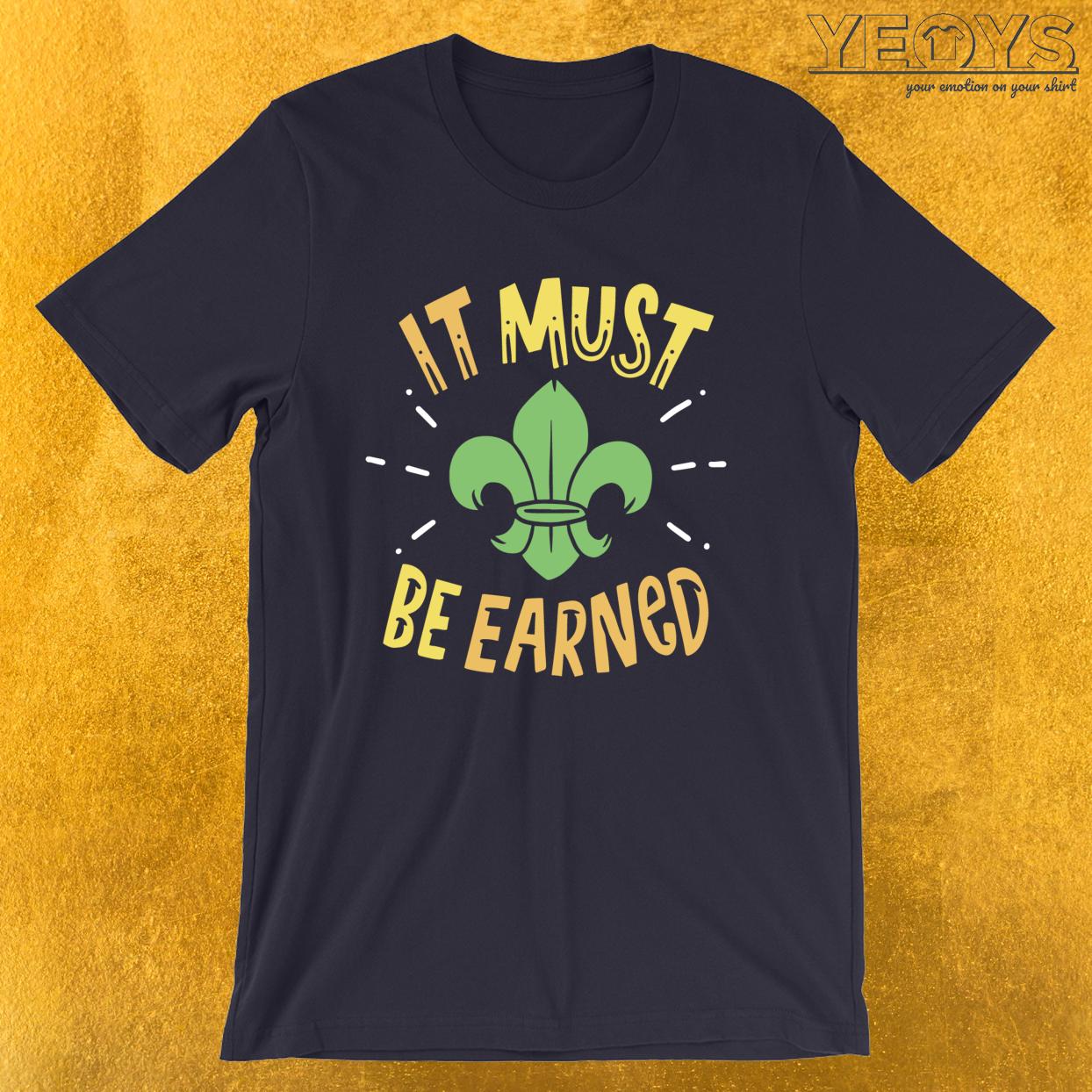 It Must Be Earned – Girl & Boy Scout Tee