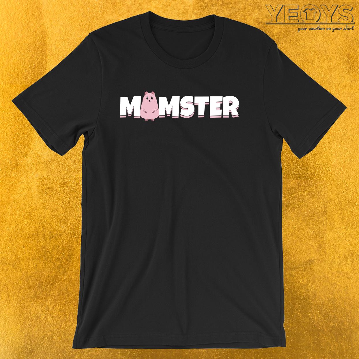 Mamster – Hamster pun Tee