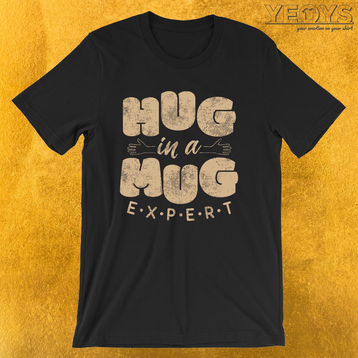 Hug In A Mug Expert – Barista Art Life Tee