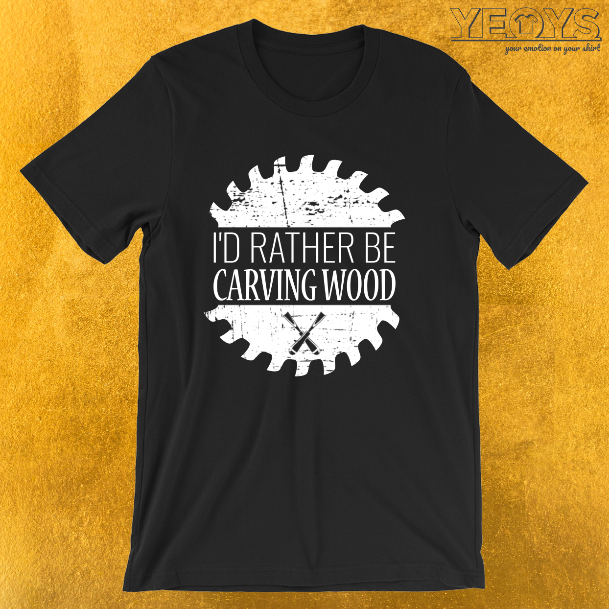 I'd Rather Be Carving Wood – Whittle Wood Tee