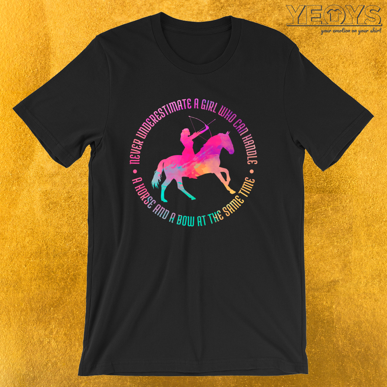 A Girl Who Can Handle A Horse And A Bow – Mounted Archery Tee