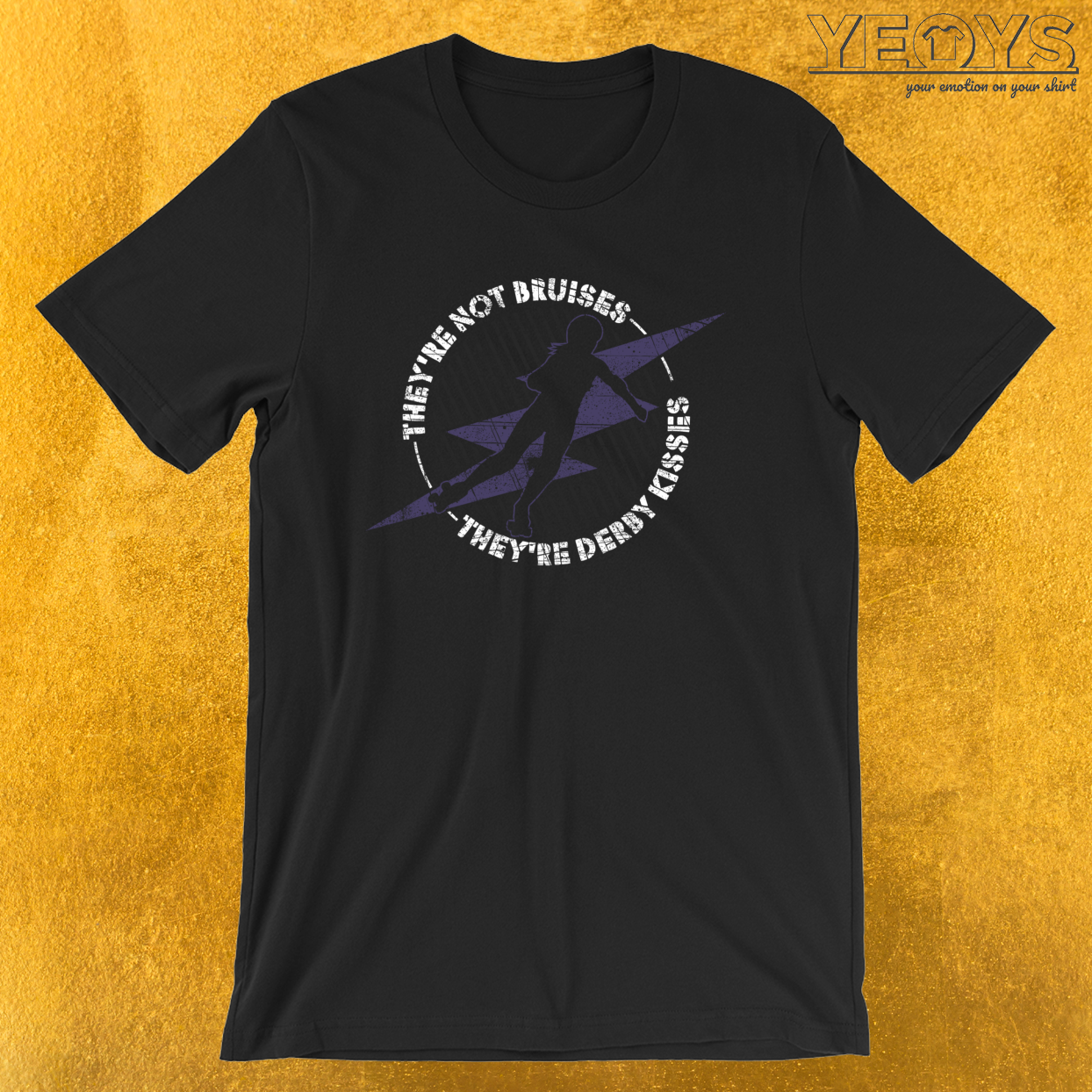 They're Not Bruises They're Derby Kisses – Roller Derby Tee