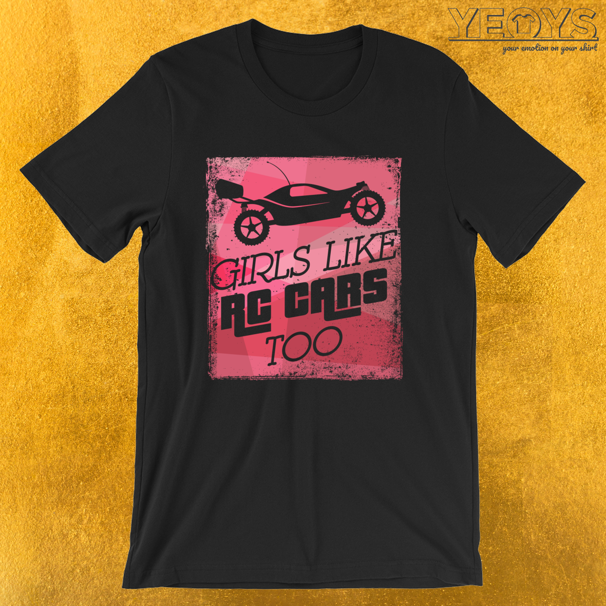 Girls Like RC Cars Too – Racing RC Cars Drifting Tee
