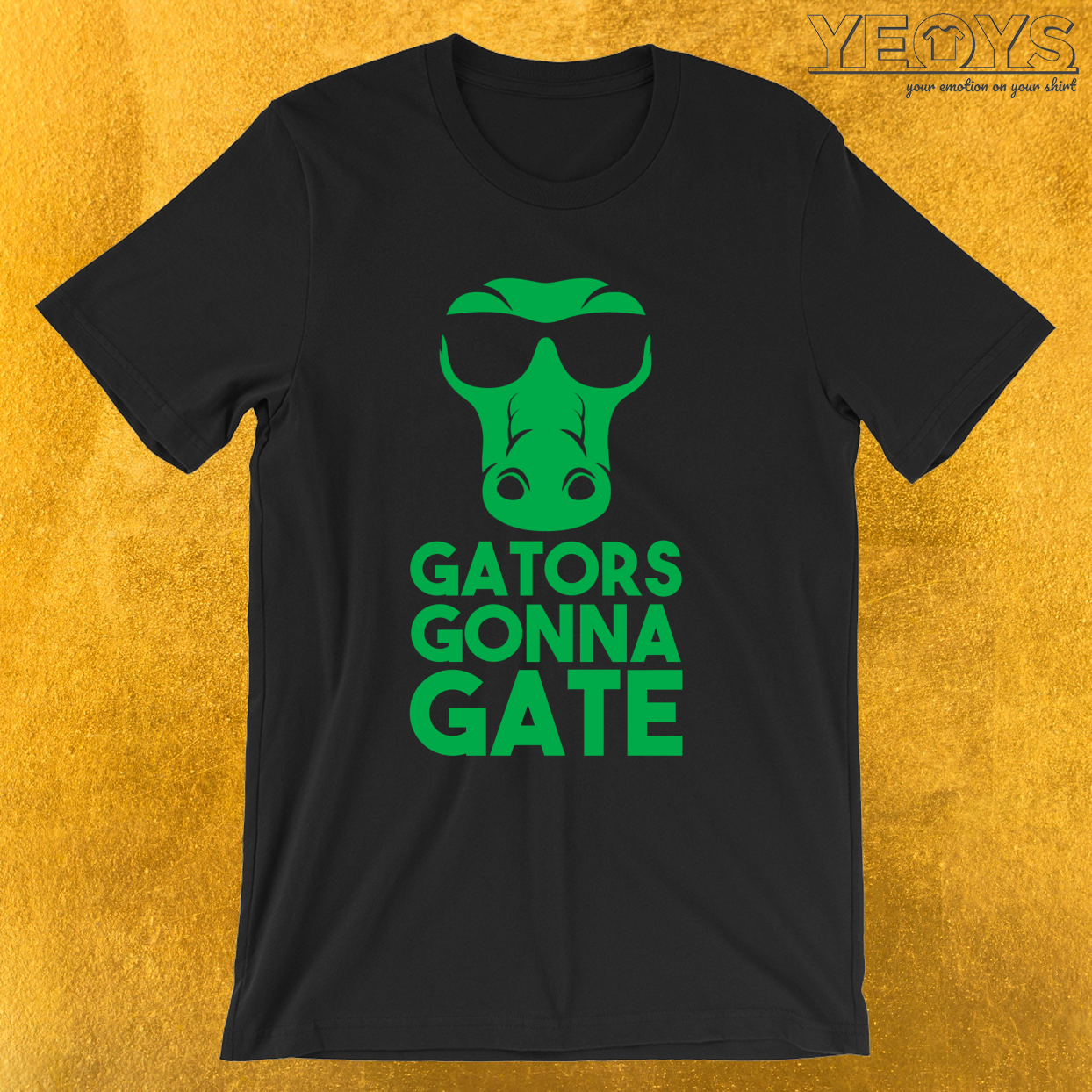 Gators Gonna Gate – Reptile Party Alligator Tee