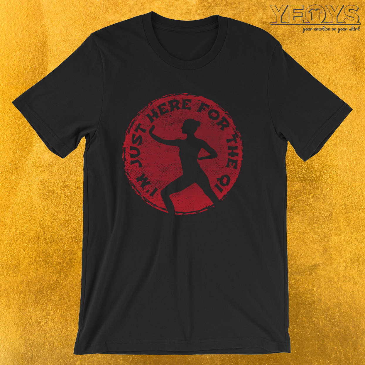 I'm Just Here For The Qi – Tai Chi Chuan Tee