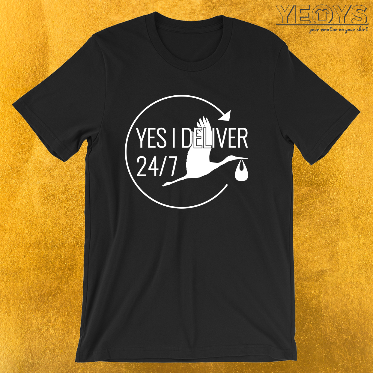 Yes I Deliver 24 Hours Per Day – Labor And Delivery Nurse Tee