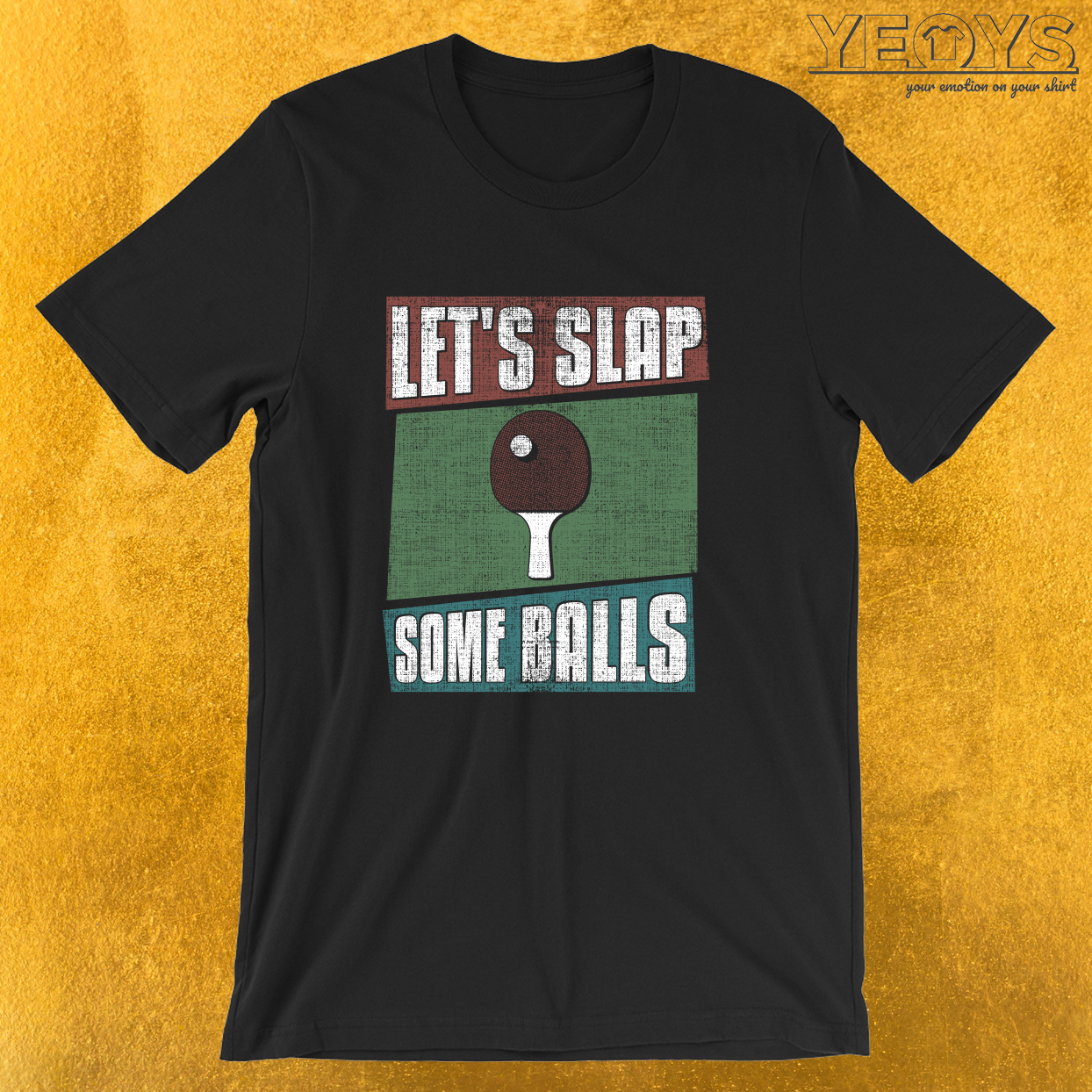 Let's Slap Some Balls – Funny Ping Pong Tee