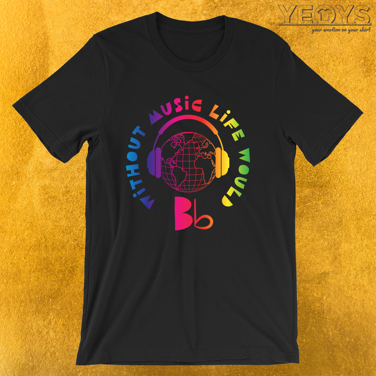Without Music Life Would B Flat III – Funny Music Tee