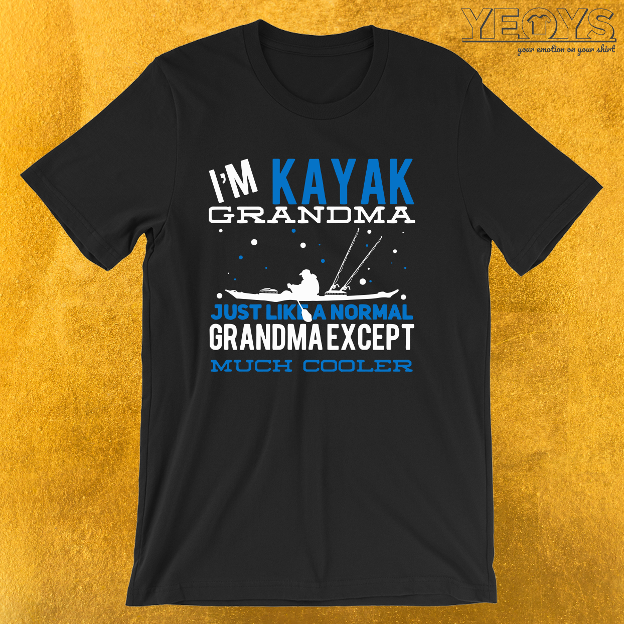 Kayak Grandma – Kayaking Tee