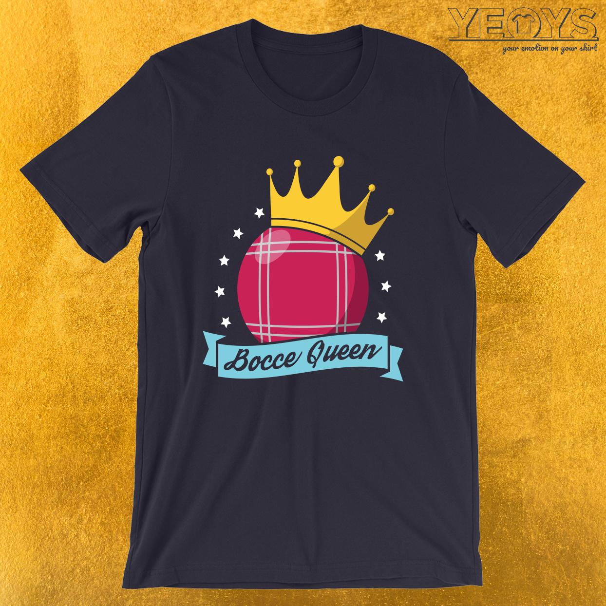 Bocce Queen – Bocci Ball Tee