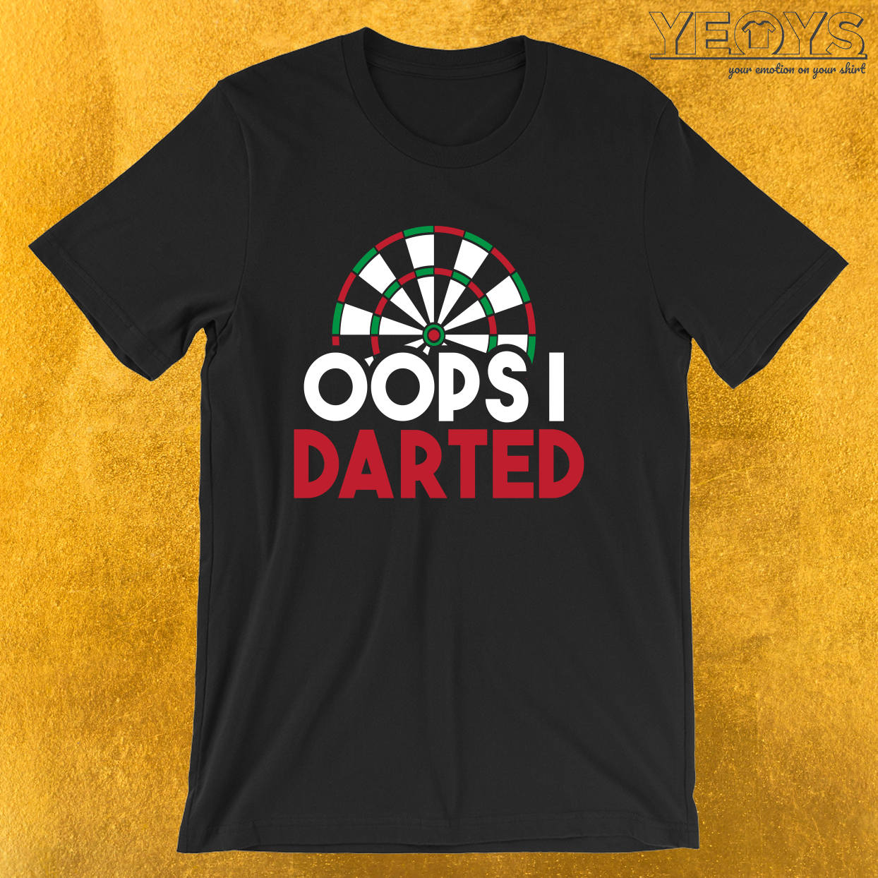 Darts & Bullseye – Oops I Darted Tee