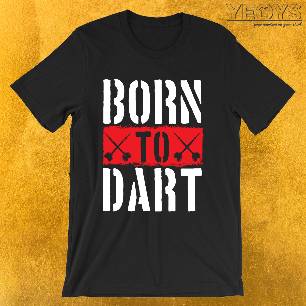Born To Dart – Darts & Bullseye Tee